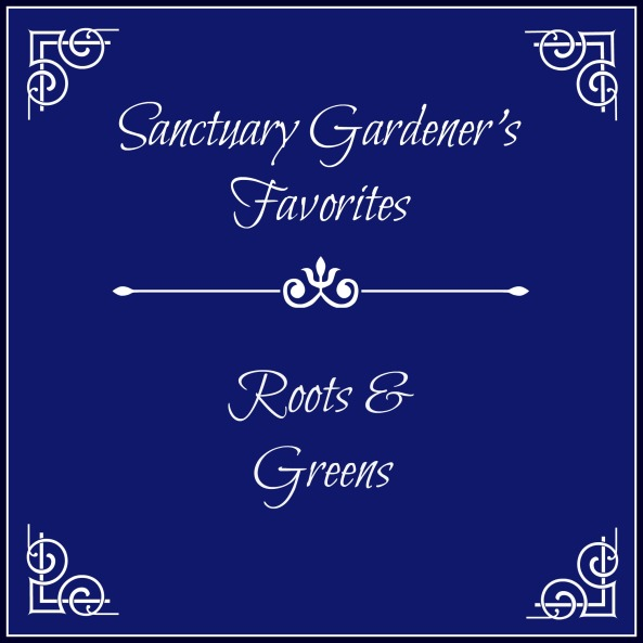SG Favorites - Roots & Greens